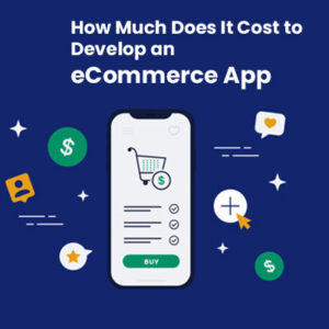 Cost-To-Develop-ecommerce-app