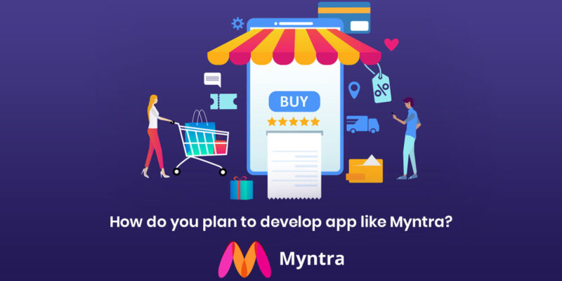 How Much Does it Cost to Develop an eCommerce App like myntra
